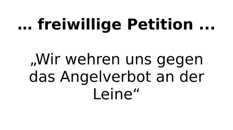 """Petition """"Angelverbot in der südlichen Leine"""""""